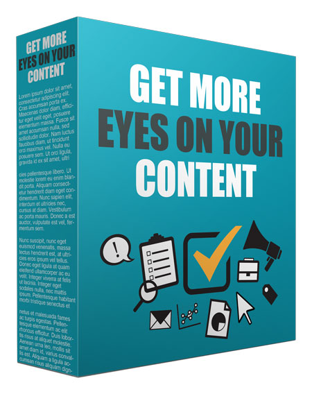Get More Eyes On Your Content