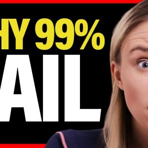 WHY 99% OF PEOPLE WILL FAIL (And Lose Money) in Business...
