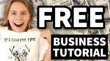 How To Start A T-Shirt Business For FREE At Home (Step-By-Step Tutorial for 2021)